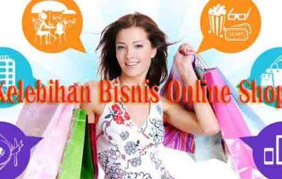 Kelebihan Bisnis Online Shop