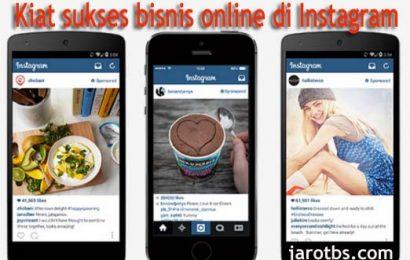 Kiat Sukses Bisnis Online di Instagram